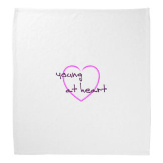 Young at heart bandana