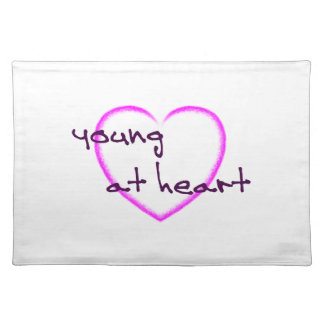 Young at heart placemat