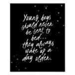 Young Boys Should Never Be Sent... Peter Pan Quote Poster
