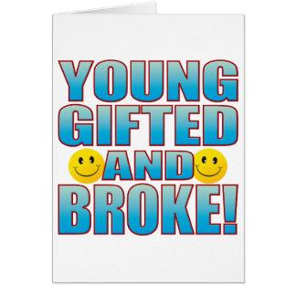 Young Broke Life B Greeting Card