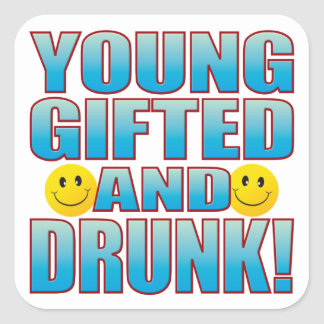 Young Drunk Life B Square Sticker