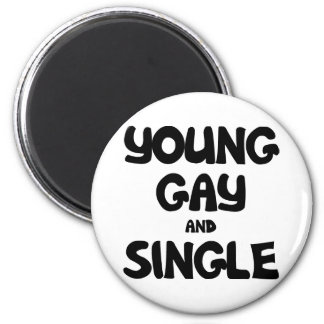 Young Gay and Single 6 Cm Round Magnet