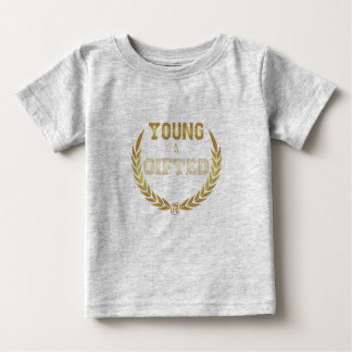Young&Gifted Baby T-Shirt