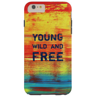 Young Wild and Free - Sunny Red Abstract Art Tough iPhone 6 Plus Case