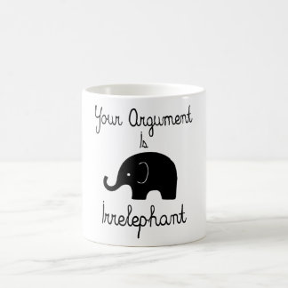 Your Argument Is Irrelephant Basic White Mug