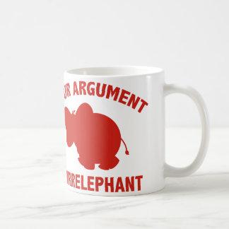 Your Argument Is Irrelephant Basic White Mug