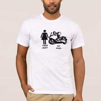 Your Aunt, My Aunt T-Shirt