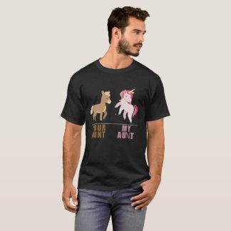 Your aunt my aunt unicorn T-Shirt