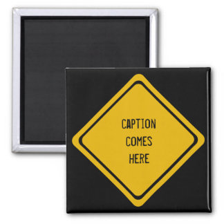 your Aussie road sign Square Magnet