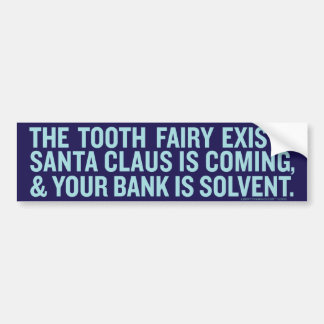 Your Bank Is Solvent Bumper Sticker