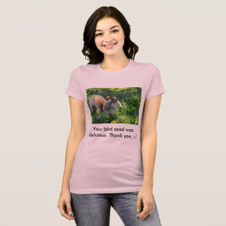 Your bird seed was delicious fat squirrel T-Shirt