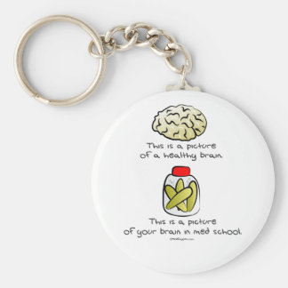 Your brain in Med School Basic Round Button Key Ring