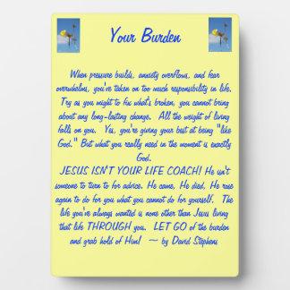 Your Burden Plaque