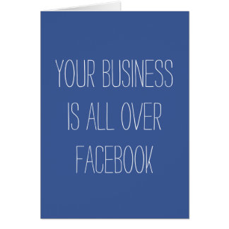 Your Business is All Over Facebook Greeting Card