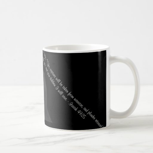 YOUR CHILDREN I WILL SAVE, 2 COFFEE MUGS