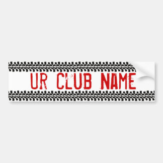 Your Clubs Name-Style It Car Bumper Sticker
