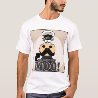 Your Country Needs MOO! T-Shirt