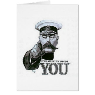 Your Country Needs You Greeting Cards