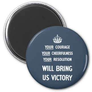 Your Courage Your Cheerfulness Your Resolution 6 Cm Round Magnet