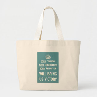 Your Courage Your Cheerfulness Your Resolution Bags