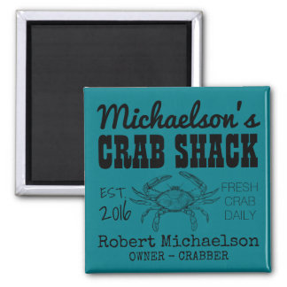 Your Crab Shack Square Magnet