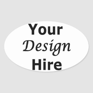 Your Design Hire Oval Sticker