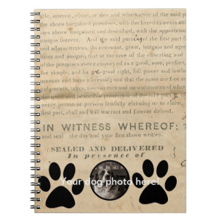 Your Dog Photo n Paws 1860 Legal Document Funny Spiral Notebook