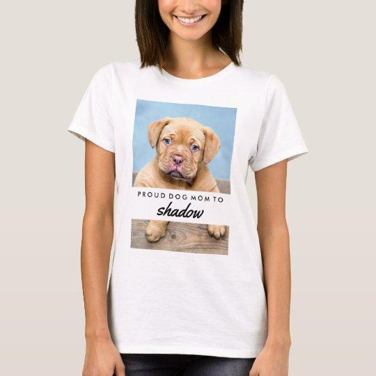 Your Dog's Name and Photo | Proud Dog Mum T-Shirt