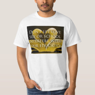 YOUR EDUCATION T-Shirt
