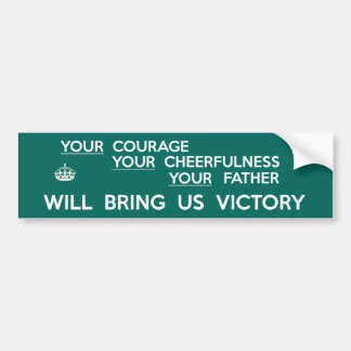Your Father Will Bring Us Victory Bumper Sticker