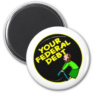 Your Federal Debt Ball and Chain Refrigerator Magnet