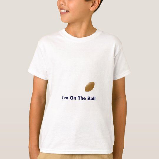 Your Football Shirt With Ball on T Shirt