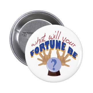 Your Fortune 6 Cm Round Badge