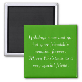 Your friendship remains Christmas magnet