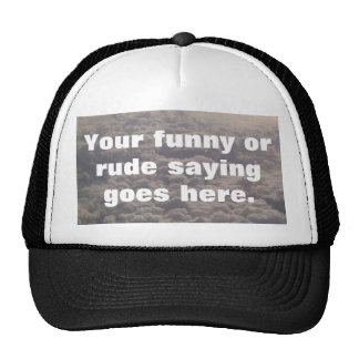 your-funny-or-rude-saying-goes-here02 cap