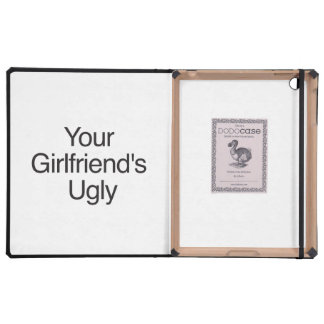 Your Girlfriend's Ugly iPad Folio Cover