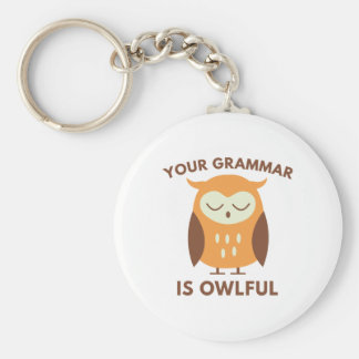 Your Grammar Is Owlful Basic Round Button Key Ring