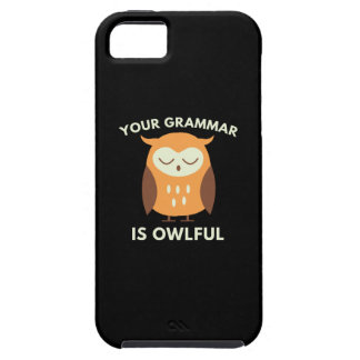 Your Grammar Is Owlful iPhone 5 Cases