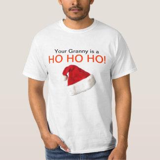 Your Granny Is A HO HO HO! Tshirts