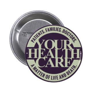 Your Health Care 6 Cm Round Badge