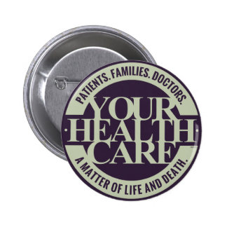 Your Health Care 6 Cm Round Badge
