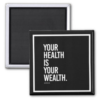Your health is your wealth -   Training Fitness -. Magnet