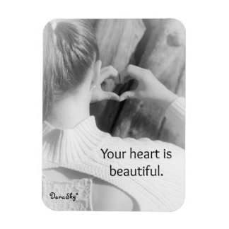 """Your heart is beautiful"" Black / White Magnet"