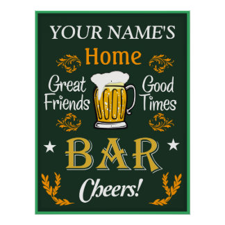 Your Home Bar Sign (Personalised) Poster