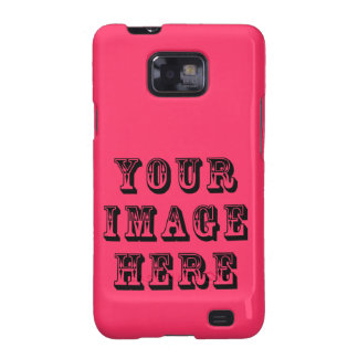 Your Image Here Samsung Galaxy SII Case