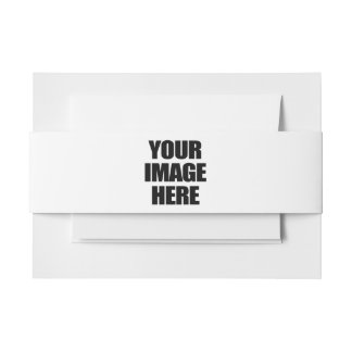 YOUR IMAGE HERE - CUSTOM APPAREL.png Invitation Belly Band