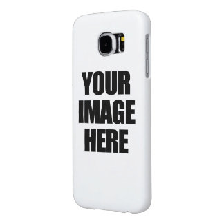 YOUR IMAGE HERE - CUSTOMIZED SAMSUNG GALAXY S6 CASES