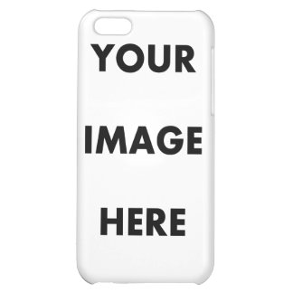 YOUR IMAGE HERE IPHONE 5C CASES