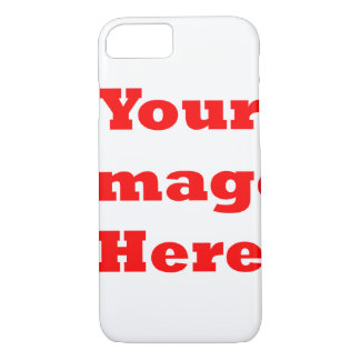 Your Image Here (Vertical) iPhone 7 Case