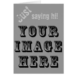 Your Image on Card